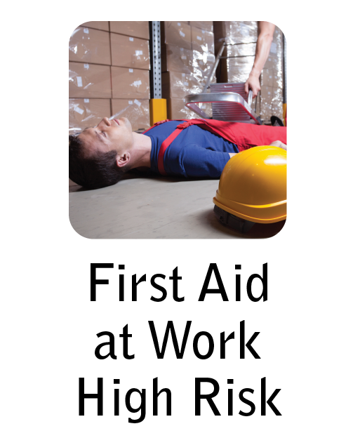 First aid at work training for high-risk environments